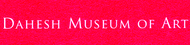 Dahesh Museum Of Art Enjoy one complimentary ADMISSION when a second ADMISSION of equal or greater value is purchased