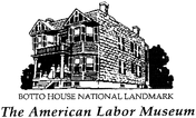 American Labor Museum Enjoy one complimentary ADMISSION when a second ADMISSION of equal or greater value is purchased