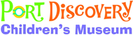 Port Discovery Children's Museum FREE General Admission w/Purchase of Same