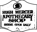 Hugh Mercer Apothacary ShopEnjoy one complimentary ADMISSION when a second ADMISSION of equal or greater value is purchased