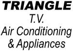 Triangle TV Airconditioning & Appliances Inc Enjoy 20% off the regular price of any PURCHASE (sale items excluded)