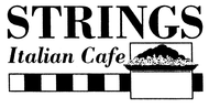 Strings Italian Cafe Enjoy one complimentary ENTREE when a second ENTREE of equal or greater value is purchased