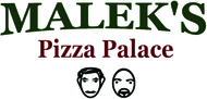 Malek's Pizza PalaceFREE Menu Item w/Purchase of Same or 50% OFF any one Pizza