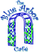 Blue Arbor Cafe Enjoy one complimentary MENU ITEM when a second MENU ITEM of equal or greater value is purchased