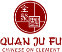 Quan Ju Fu 10% OFF the Total Bill (tax, tip & alcoholic beverages excluded)