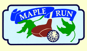 Maple Run Golf Course Enjoy one complimentary GREEN FEE when a second GREEN FEE of equal or greater value is purchased