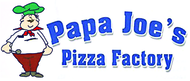 Papa Joe's Pizza Factory Enjoy 50% off the regular price of any PIZZA