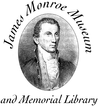 James Monroe MuseumEnjoy one complimentary ADULT ADMISSION when a second ADULT ADMISSION of equal or greater value is purchased