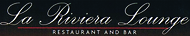 La Riviera Lounge FREE Dinner Entree w/Purchase of same and two Drinks
