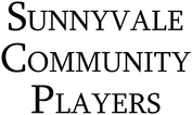 Sunnyvale Community Players Enjoy one complimentary ADMISSION when a second ADMISSION of equal or greater value is purchased