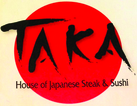 TAKA Japanese Steak & Sushi $10 OFF a purchase of $40 or more