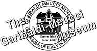 Garibaldi - Meucci Museum Enjoy one complimentary ADMISSION when a second ADMISSION of equal or greater value is purchased