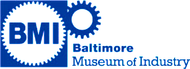 Baltimore Museum of Industry Enjoy one complimentary ADMISSION when a second ADMISSION of equal or greater value is purchased