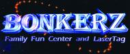 Bonkerz Family Fun CenterFREE Laser Tag w/Purchase of Same