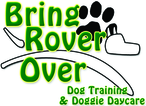 Bring Rover Over Doggie Day Care & Training Enjoy $10 off your class fee