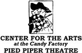 Pied Piper Theatre Enjoy one complimentary GENERAL ADMISSION when a second GENERAL ADMISSION of equal or greater value is purchased