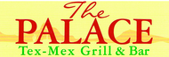 Palace Tex-Mex Grill & Bar, The Enjoy one complimentary LUNCH OR DINNER ENTREE when a second LUNCH OR DINNER ENTREE of equal or greater value is purchased